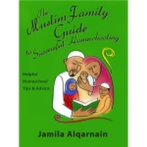 Guide to Muslim Homeschooling