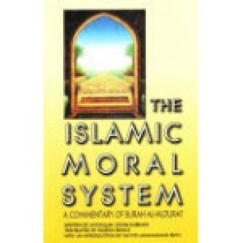 The Islamic Moral System